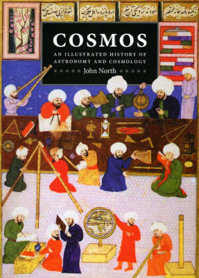 Cosmos: An Illustrated History of Astronomy and Cosmology (Paperback)