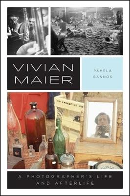Vivian Maier: A Photographer's Life and Afterlife (Paperback)