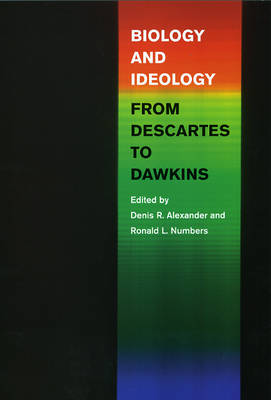 Biology and Ideology from Descartes to Dawkins (Paperback)