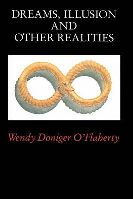 Dreams, Illusions and Other Realities (Paperback)