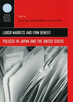 Labor Markets and Firm Benefit Policies in Japan and the United States (Hardback)