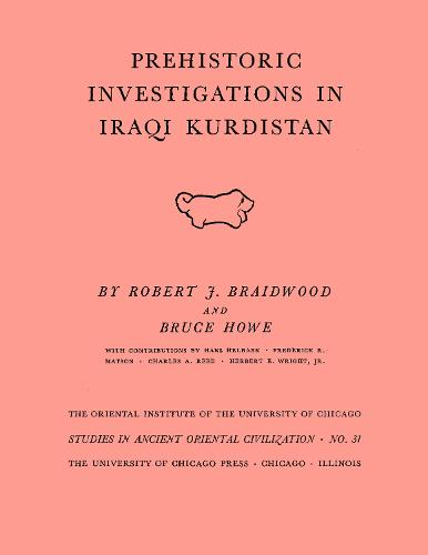 Prehistoric Investigations in Iraqi Kurdistan (Paperback)