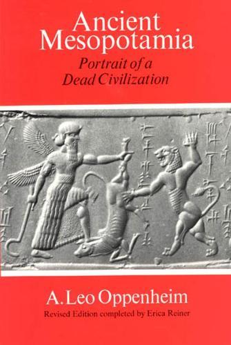 Ancient Mesopotamia: Portrait of a Dead Civilization (Paperback)