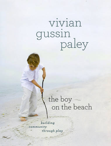 The Boy on the Beach: Building Community Through Play (Hardback)