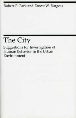 The City - Heritage of Sociology Series (Paperback)