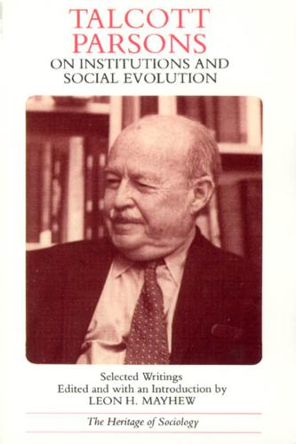 On Institutions and Social Evolution: Selected Writings (Paperback)