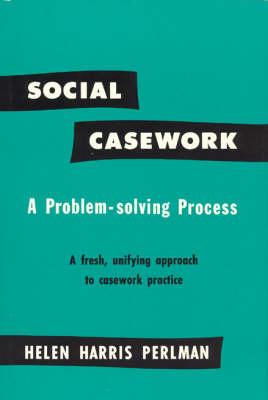 Social Casework: A Problem-solving Process (Hardback)
