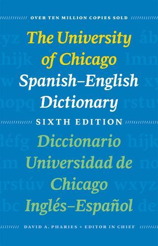 The University of Chicago Spanish-English Dictionary: Diccionario Universidad De Chicago Ingles-Espanol (Hardback)