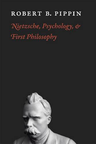 Nietzsche, Psychology, and First Philosophy (Paperback)