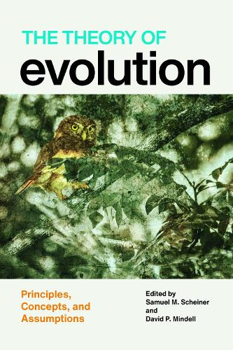 The Theory of Evolution: Principles, Concepts, and Assumptions (Hardback)