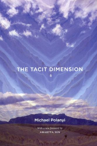 The Tacit Dimension (Paperback)