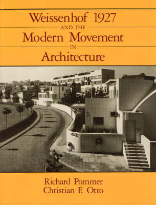 Weissenhof 1927 and the Modern Movement in Architecture (Hardback)