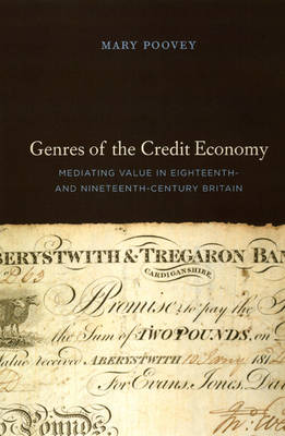 Genres of the Credit Economy: Mediating Value in Eighteenth- and Nineteenth-Century Britain (Paperback)