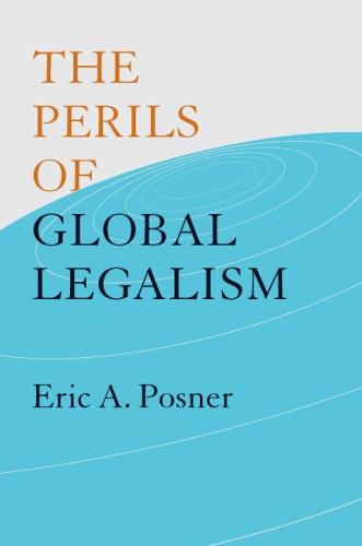 The Perils of Global Legalism (Paperback)