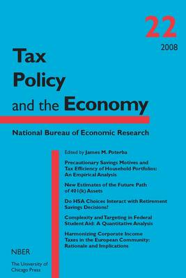 Tax Policy and the Economy: v. 22 - National Bureau of Economic Research Tax Policy and the Economy (Hardback)
