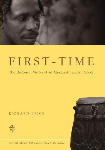 First-time: The Historical Vision of an African American People (Paperback)