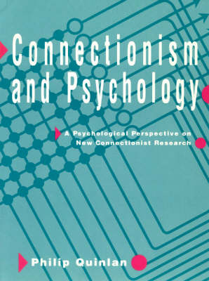 Quinlan: Connectionism & Psychology (Paper): A Psychological Perspective on New Connectionist Research (Paperback)