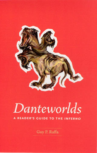 Danteworlds: A Reader's Guide to the Inferno (Paperback)
