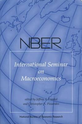 NBER International Seminar on Macroeconomics: v. 3 (Hardback)