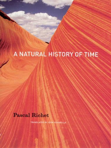 A Natural History of Time (Hardback)
