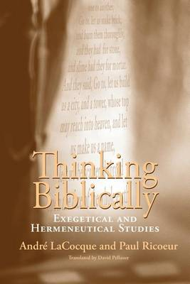 Thinking Biblically: Exegetical and Hermeneutical Studies (Paperback)