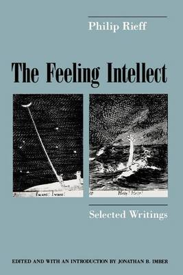 The Feeling Intellect: Selected Writings (Paperback)
