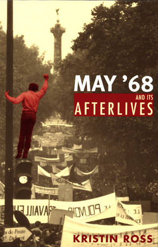 May '68 and Its Afterlives (Paperback)