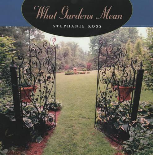 What Gardens Mean (Paperback)