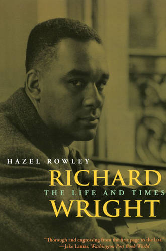 Richard Wright: The Life and Times (Paperback)
