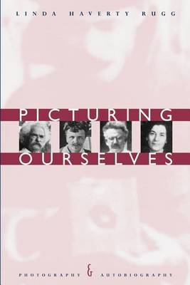 Picturing Ourselves: Photography and Autobiography (Paperback)