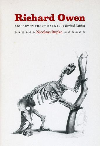 Richard Owen: Biology without Darwin (Paperback)