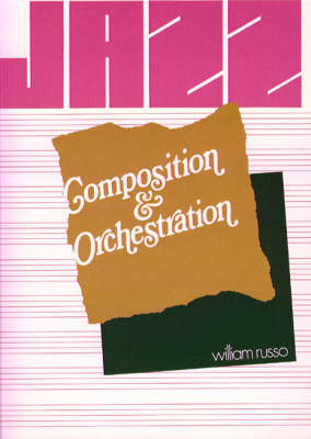 Jazz Composition and Orchestration (Paperback)