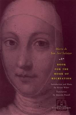 Book for the Hour of Recreation - Other Voice in Early Modern Europe (Hardback)