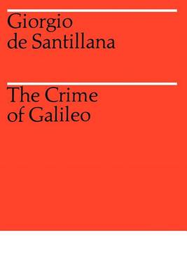 The Crime of Galileo (Paperback)