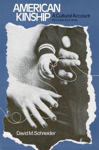 American Kinship: A Cultural Account (Paperback)