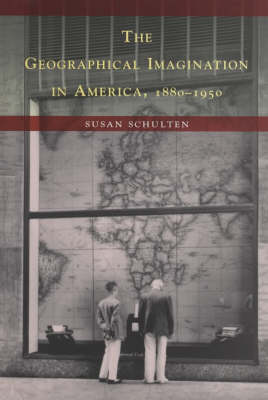 The Geographical Imagination in America 1880-1950 (Paperback)