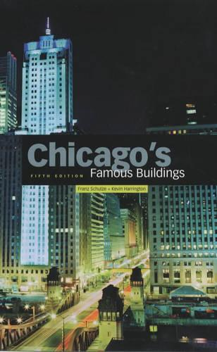 Chicago's Famous Buildings (Hardback)