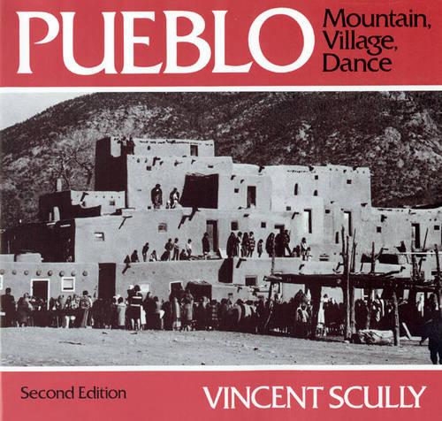 Pueblo: Mountain, Village, Dance (Paperback)