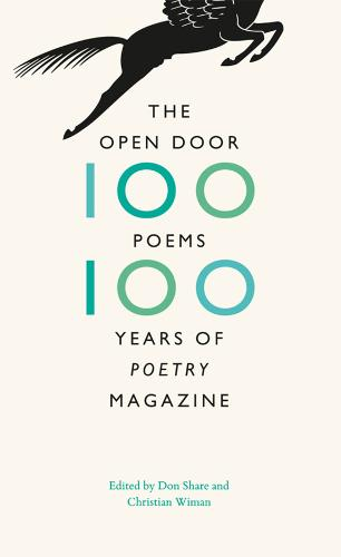 The Open Door: One Hundred Poems, One Hundred Years of Poetry Magazine (Hardback)