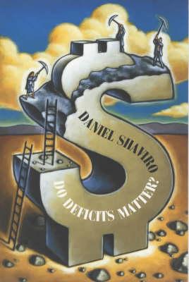 Do Deficits Matter? (Paperback)