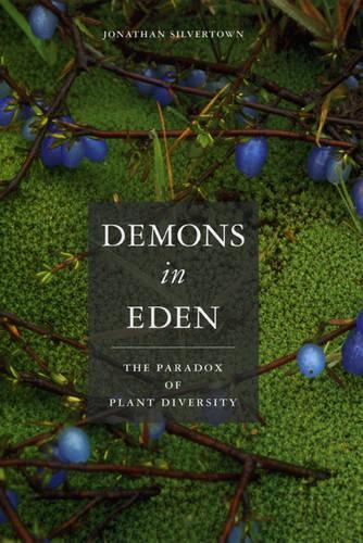 Demons in Eden: The Paradox of Plant Diversity (Hardback)