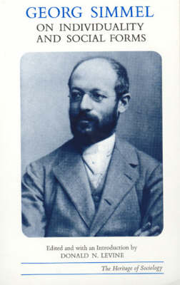 Georg Simmel on Individuality and Social Forms - Heritage of Sociology Series (Paperback)