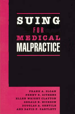 Suing for Medical Malpractice (Hardback)