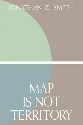 Map is Not Territory: Studies in the History of Religions (Paperback)