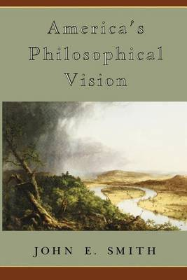 America's Philosophical Vision (Paperback)