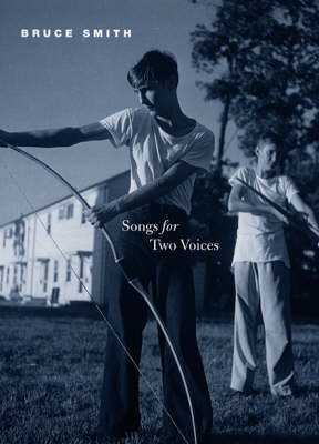 Songs for Two Voices - Phoenix Poets (Hardback)