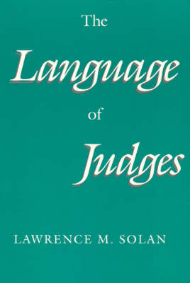 The Language of Judges - Language & Legal Discourse S. (Paperback)