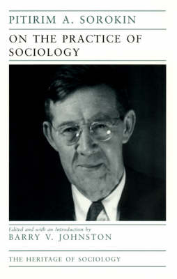 On the Practice of Sociology - Heritage of Sociology Series (Paperback)