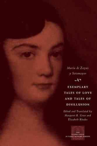 Exemplary Tales of Love and Tales of Disillusion - Other Voice in Early Modern Europe (Hardback)
