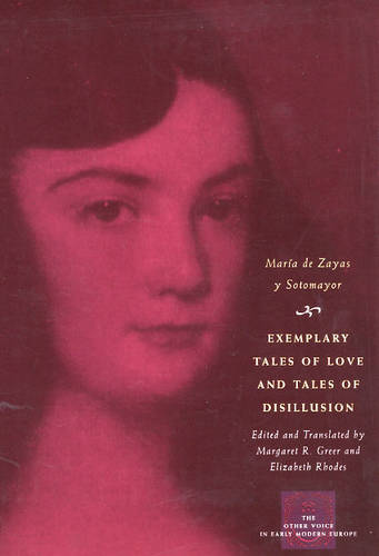 Exemplary Tales of Love and Tales of Disillusion - Other Voice in Early Modern Europe (Paperback)